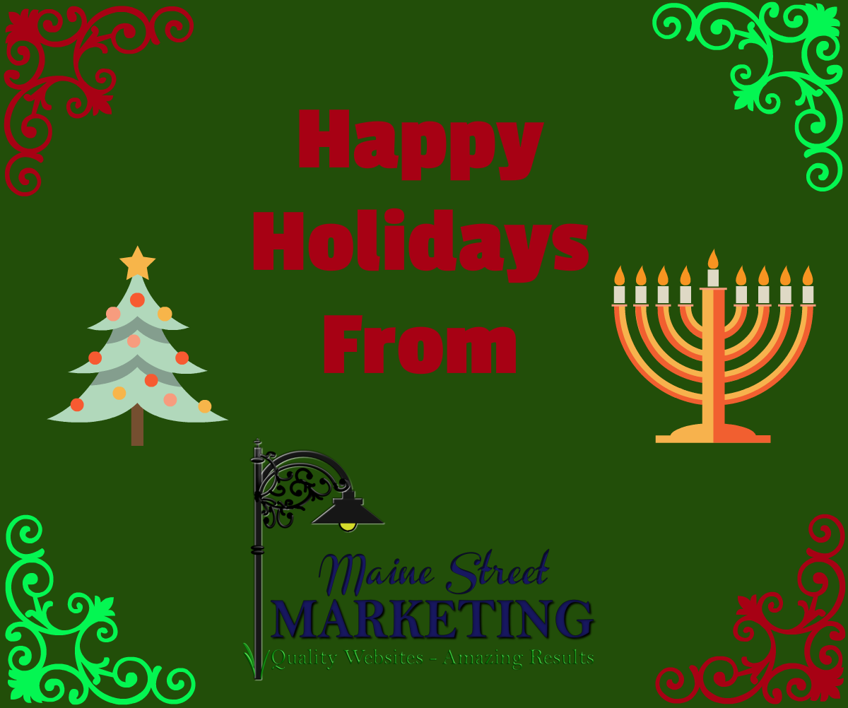 Happy Holidays from Maine Street Marketing
